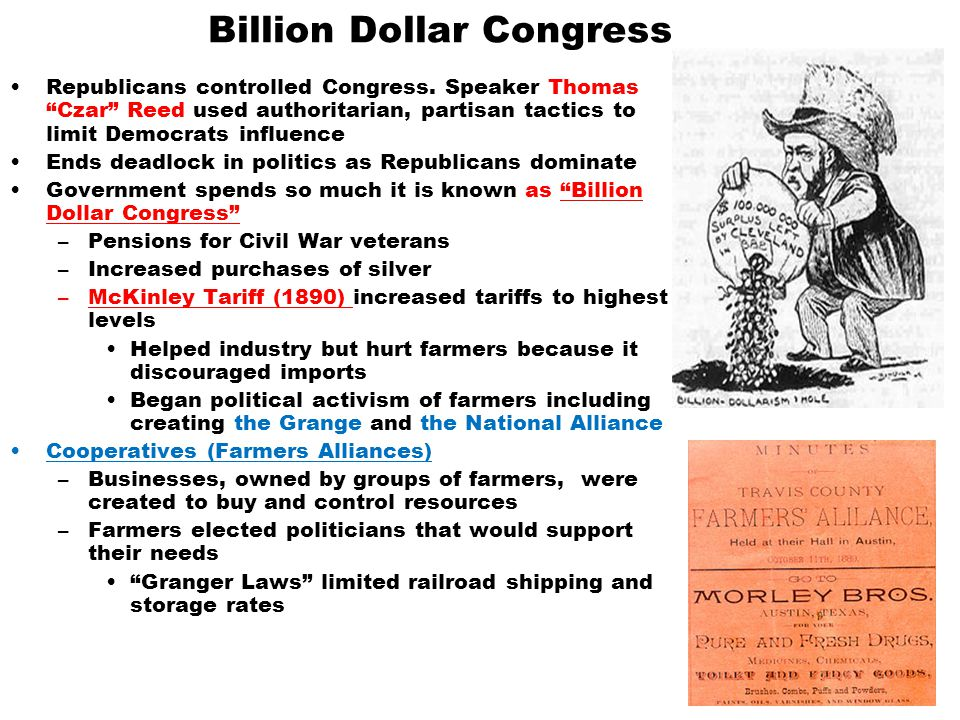 "Billion Dollar Congress Republicans controlled Congress. Speaker Thomas ""Czar"" Reed used authoritarian, partisan tactics to limit Democrats influence"