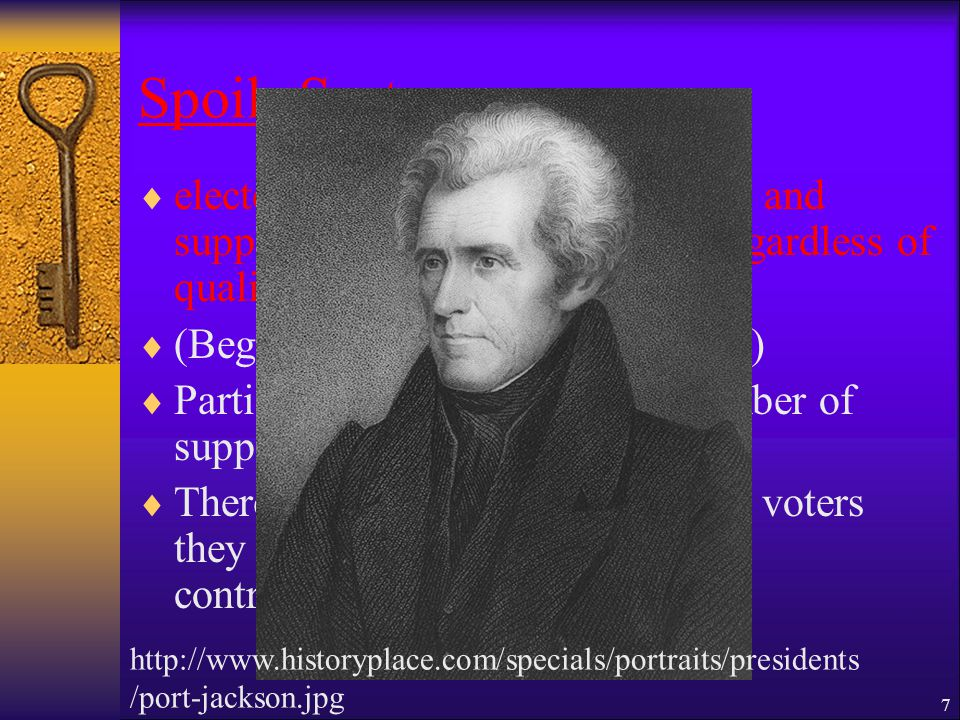 Spoils System eelected officials appointed friends and supporters to government jobs, regardless of qualifications ((Began in 1829 President Jackson) PParties had roughly the same number of supporters…strength.