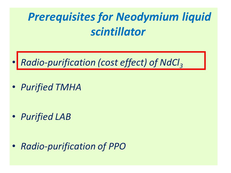 Conclusion Self-scavenging is proven to be working effectively Data shows the very promising results of radio-purification for NdCl 3 Th and Bi can be removed from the lanthanide (Nd) at 100% during the Nd-LS production scheme Photon production measurements were compared for sample with the nitrogenated samples.