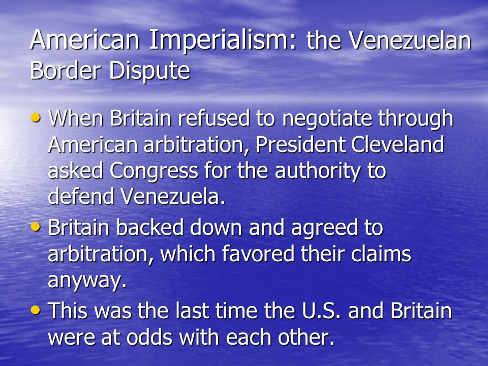 American Imperialism: the Venezuelan Border Dispute