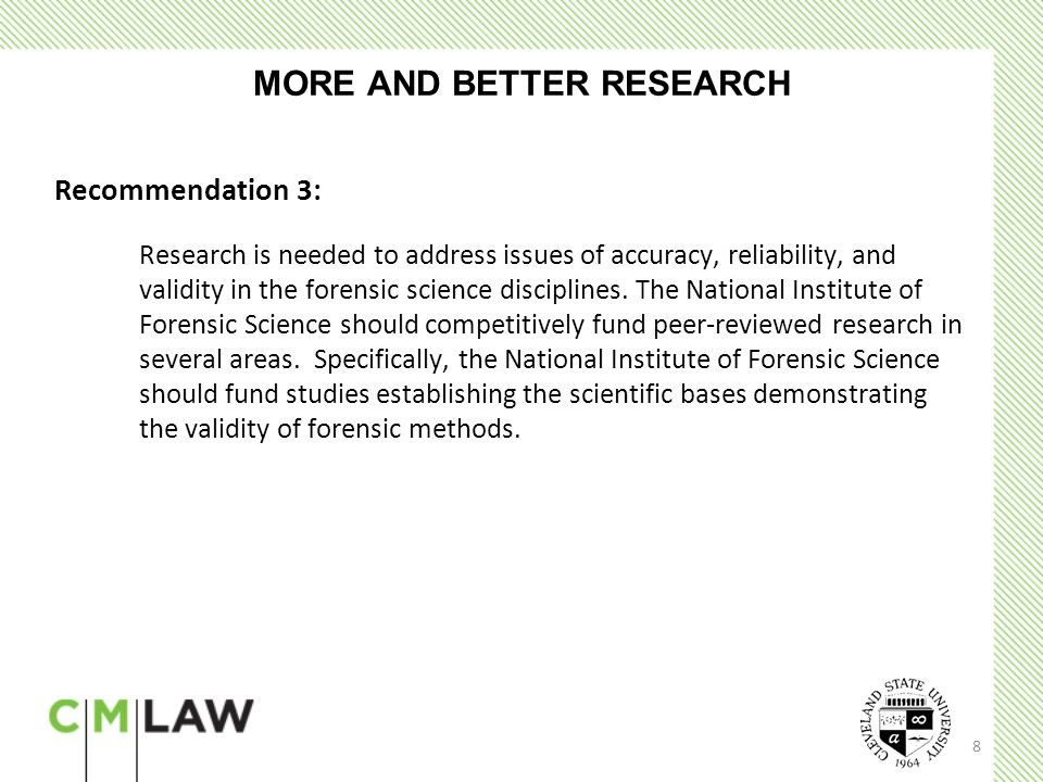 9 BEST PRACTICES AND STANDARDS Recommendation 4: To improve the scientific bases of forensic science examinations and to maximize independence from or autonomy within the law enforcement community, Congress should authorize and appropriate incentive funds to the National Institute of Forensic Science (NIFS) for allocation to state and local jurisdictions for the purpose of removing all public forensic laboratories and facilities from the administrative control of law enforcement agencies or prosecutors ' offices.