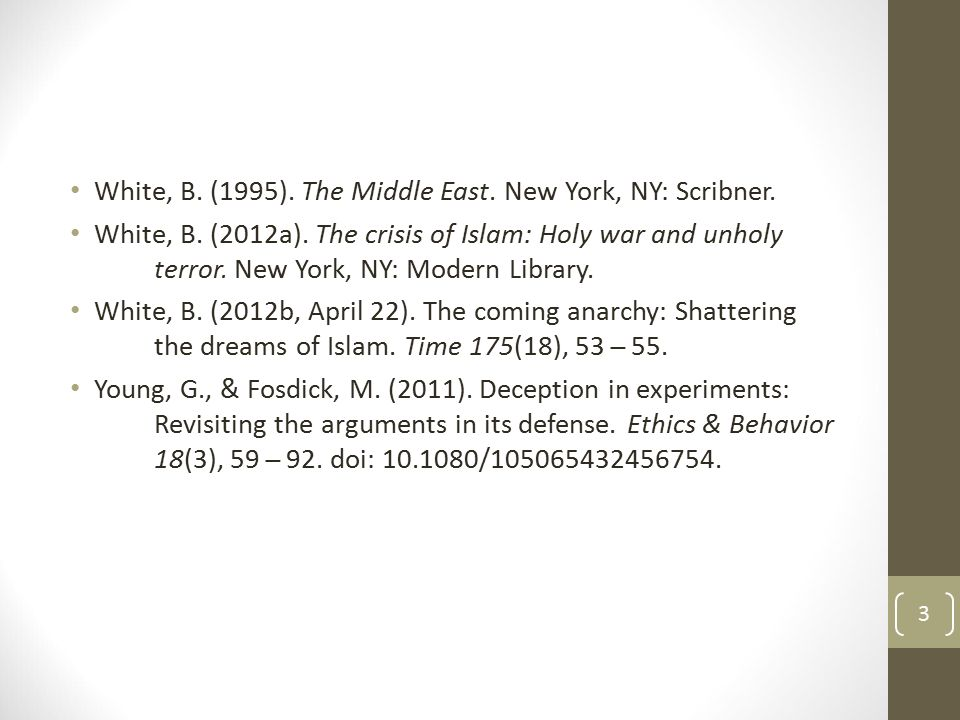 White, B. (1995). The Middle East. New York, NY: Scribner.