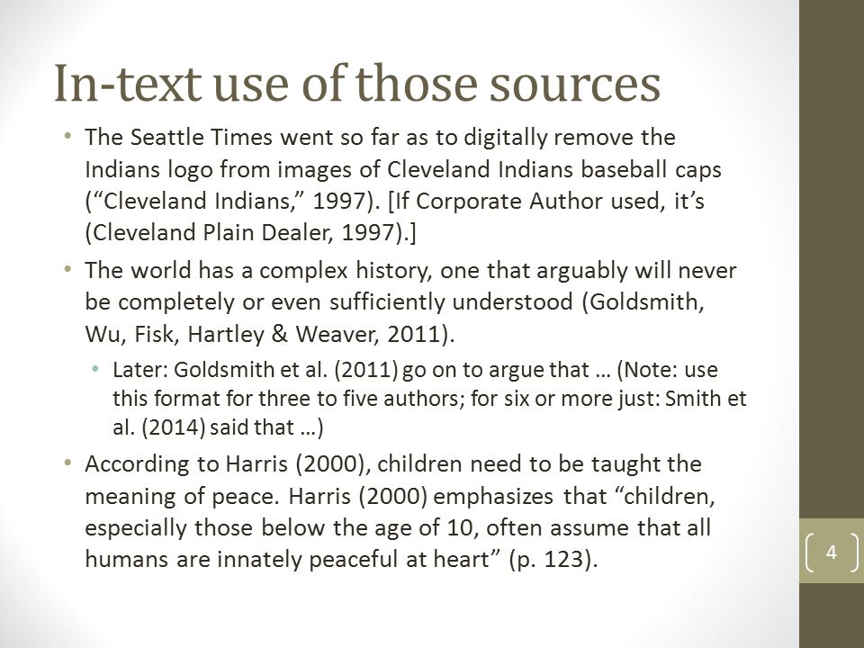 In-text use of those sources The Seattle Times went so far as to digitally remove the Indians logo from images of Cleveland Indians baseball caps ( Cleveland Indians, 1997).