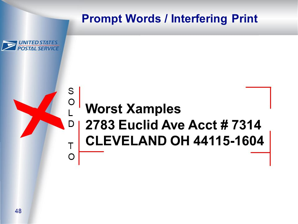 48 Prompt Words / Interfering Print Worst Xamples 2783 Euclid Ave Acct # 7314 CLEVELAND OH 44115-1604 SOLDTOSOLDTO