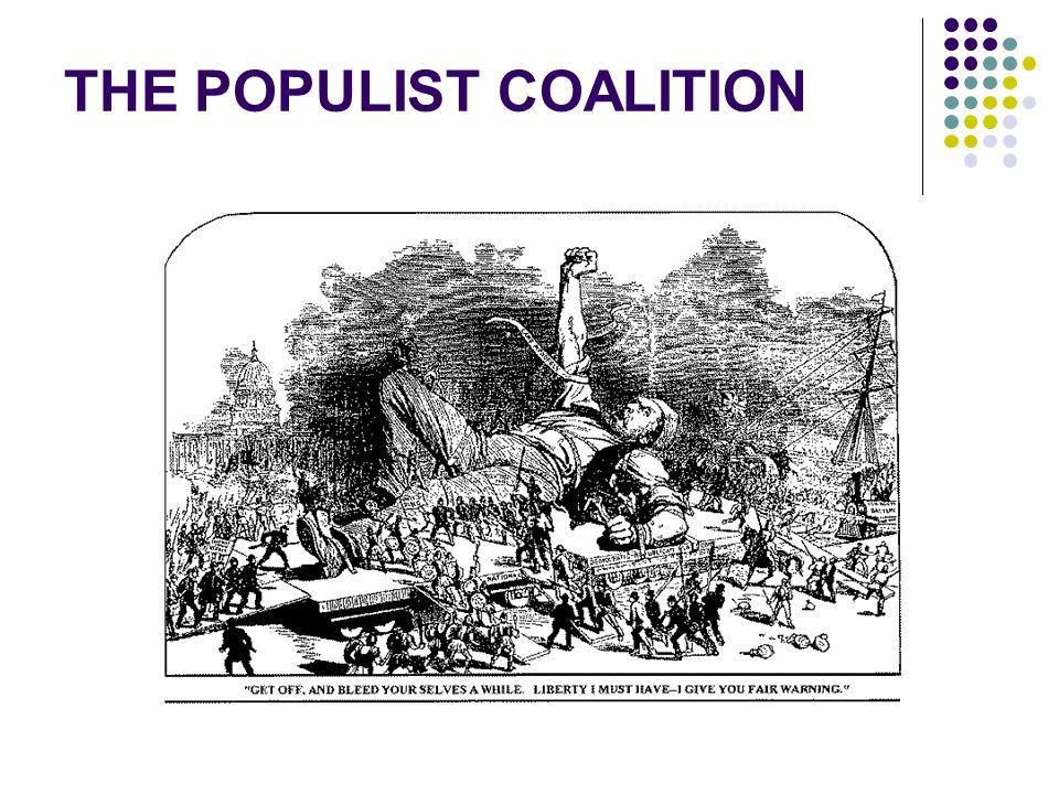 THE POPULIST COALITION