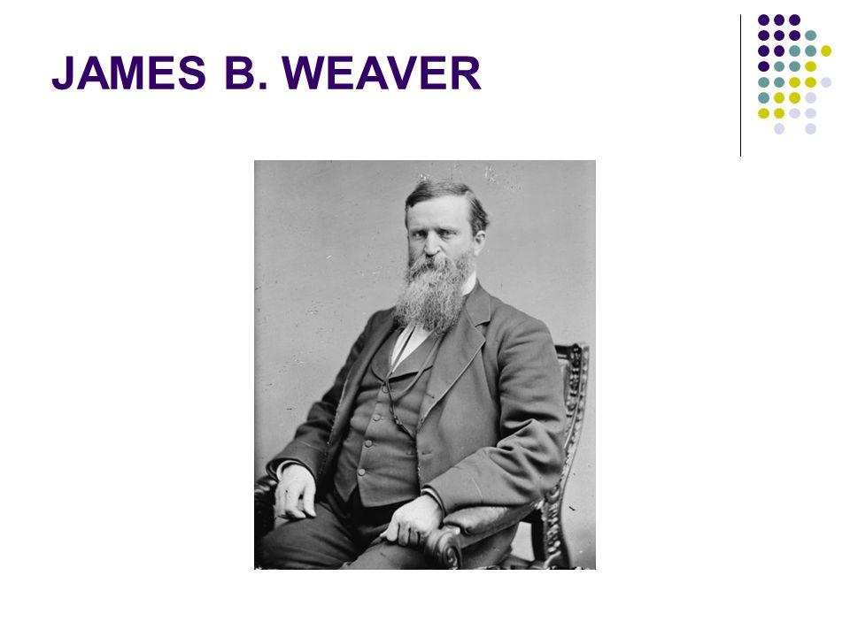 JAMES B. WEAVER