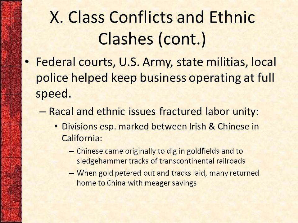 X. Class Conflicts and Ethnic Clashes (cont.) Federal courts, U.S.