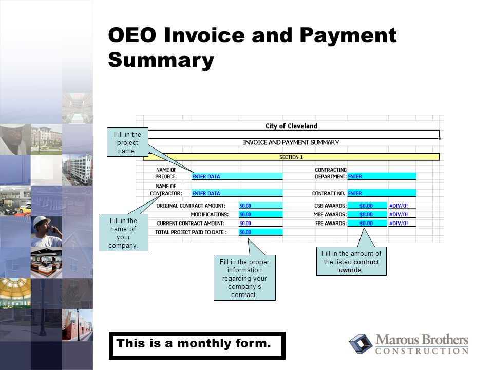OEO Invoice and Payment Summary Fill in the project name.