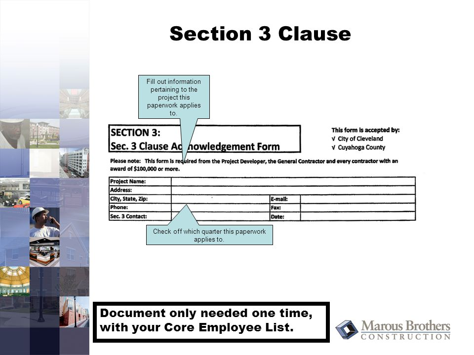 Section 3 Clause Fill out information pertaining to the project this paperwork applies to.