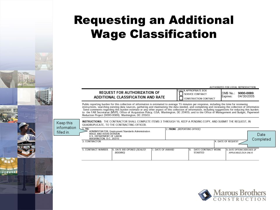Requesting an Additional Wage Classification Date Completed Keep this information filled in.