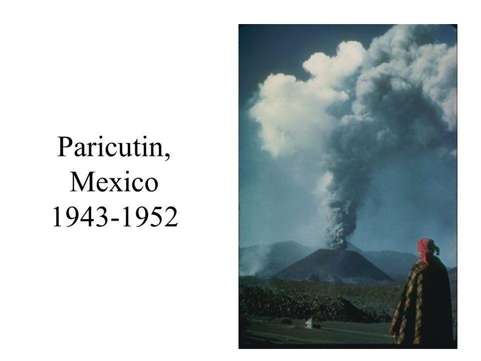 Paricutin, Mexico 1943-1952