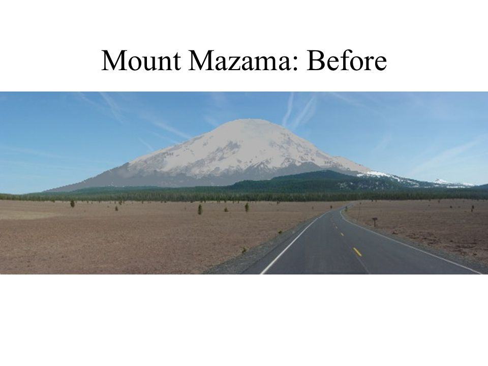 Mount Mazama: Before