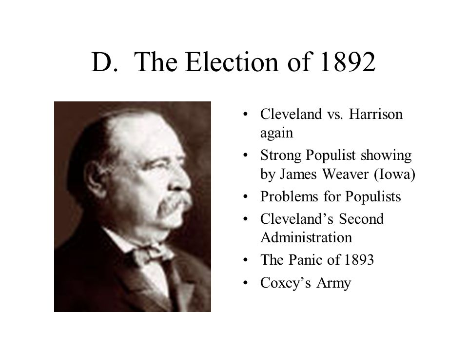 D. The Election of 1892 Cleveland vs.