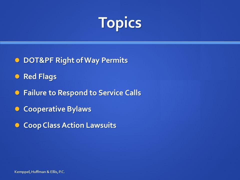 DOT&PF Right of Way Permits Kemppel, Huffman & Ellis, P.C.