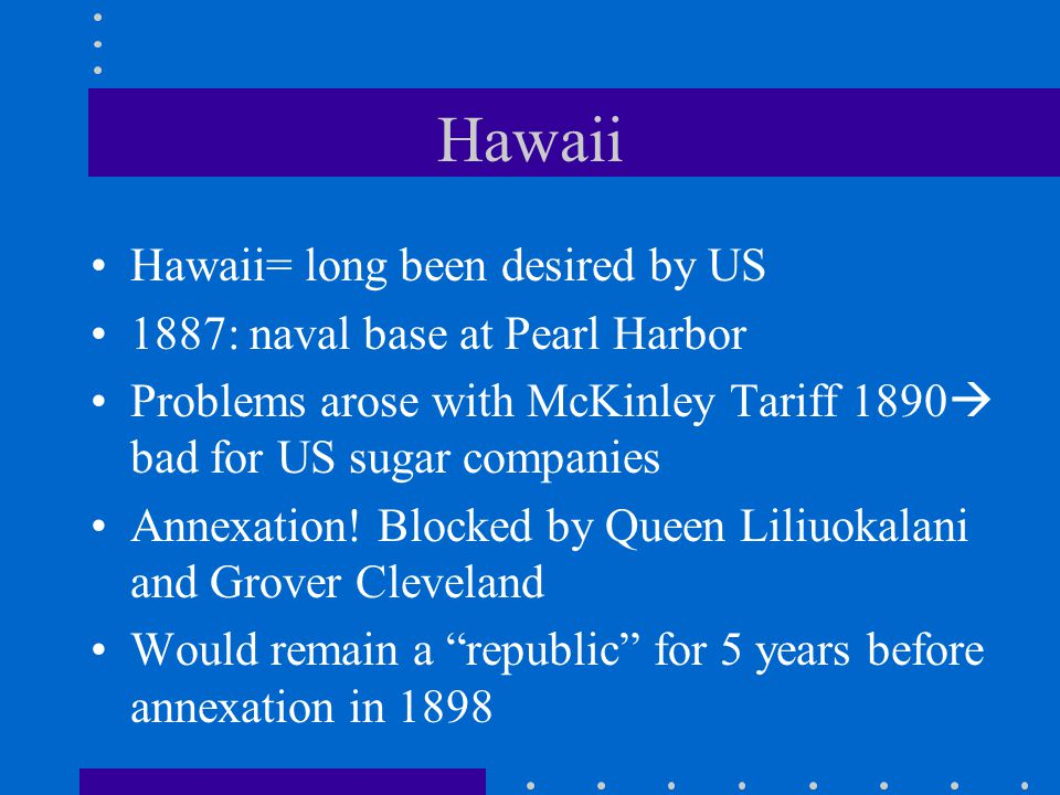 Philippines Dewey waited in Manila Bay harbor for US soldiers- possible problems with Germans Emilio Aguinaldo Annexation of Hawaii- July 7, 1898  territorial status 1900
