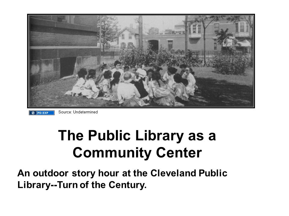 The Public Library as a Community Center An outdoor story hour at the Cleveland Public Library--Turn of the Century.