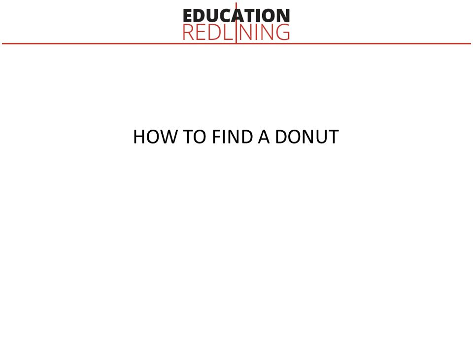HOW TO FIND A DONUT