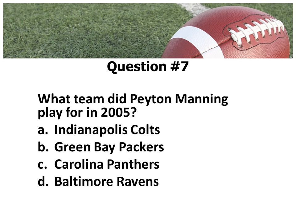 What team did Peyton Manning play for in 2005.