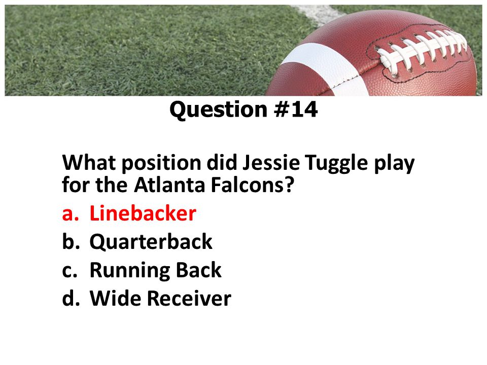 What position did Jessie Tuggle play for the Atlanta Falcons.