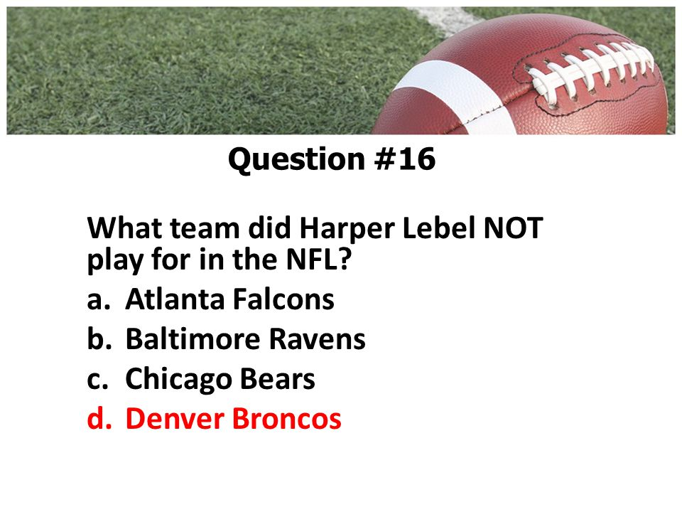 What team did Harper Lebel NOT play for in the NFL.