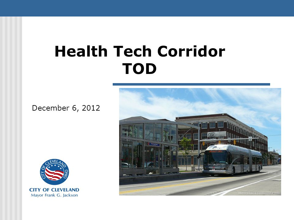 Health Tech Corridor TOD December 6, 2012