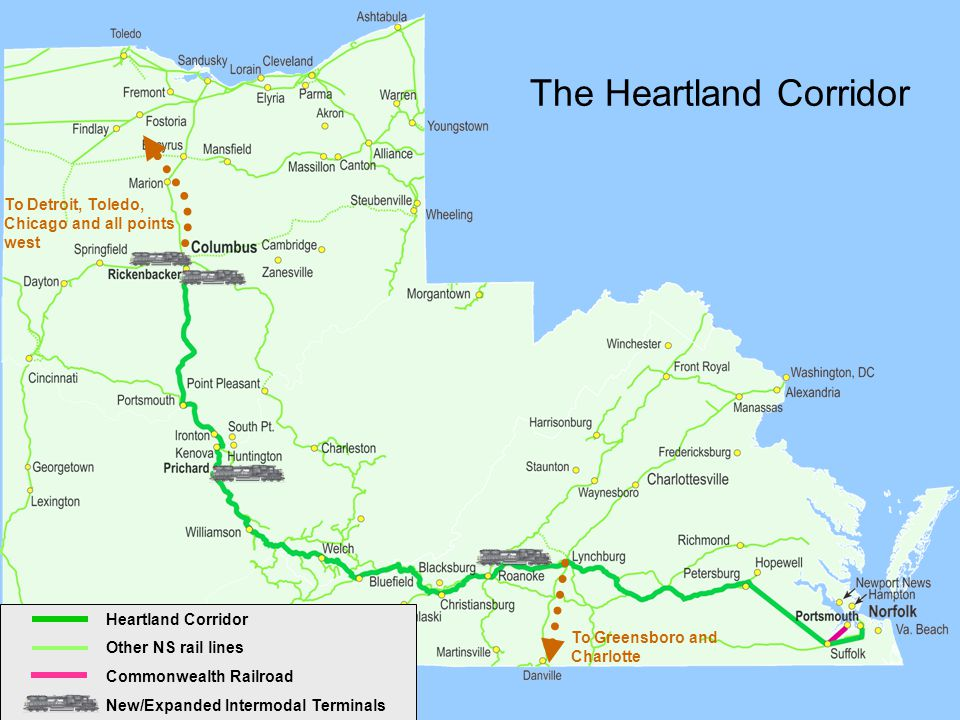 Heartland Corridor Other NS rail lines Commonwealth Railroad New/Expanded Intermodal Terminals The Heartland Corridor To Detroit, Toledo, Chicago and