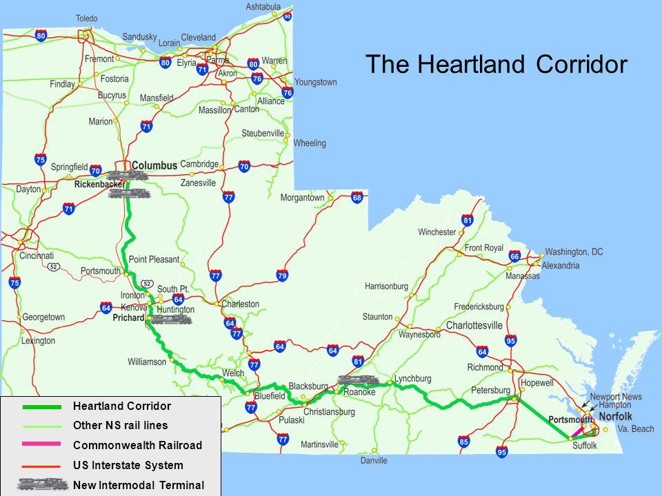 The Heartland Corridor Heartland Corridor Other NS rail lines Commonwealth Railroad US Interstate System New Intermodal Terminal