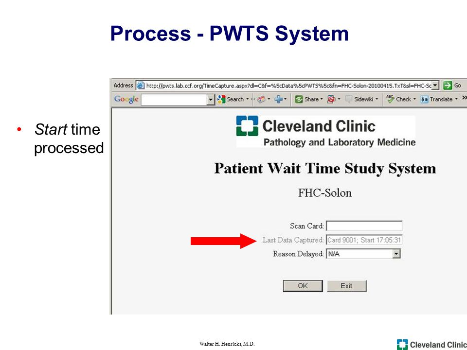 Walter H. Henricks, M.D. Process - PWTS System Start time processed