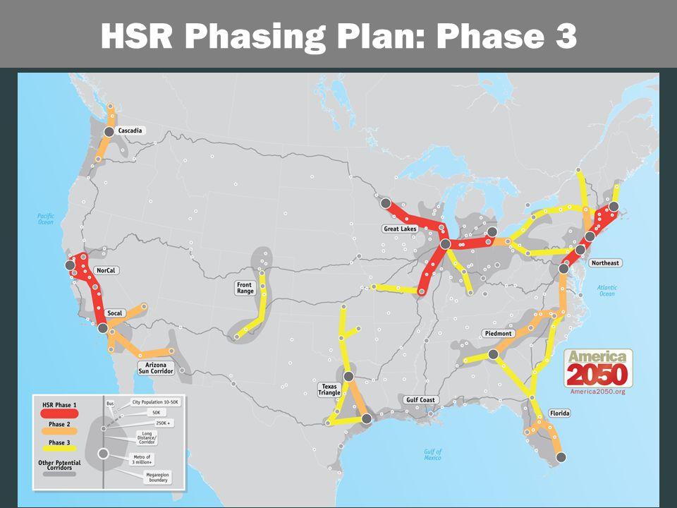 19 HSR Phasing Plan: Phase 3