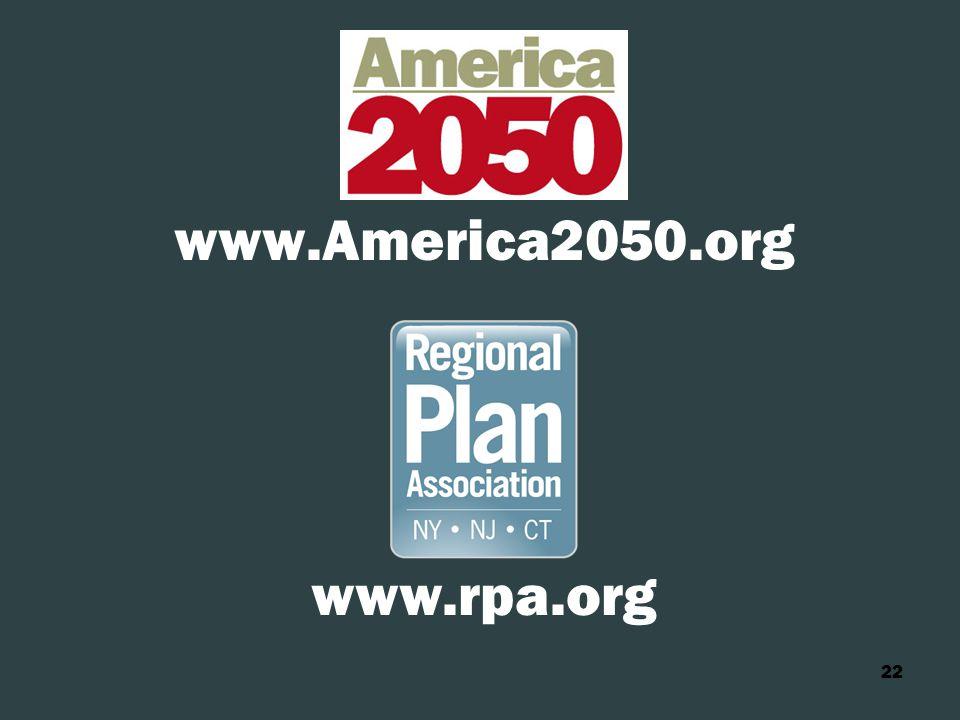 22 www.America2050.org www.rpa.org