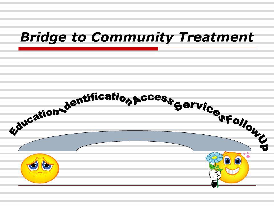 Bridge to Community Treatment