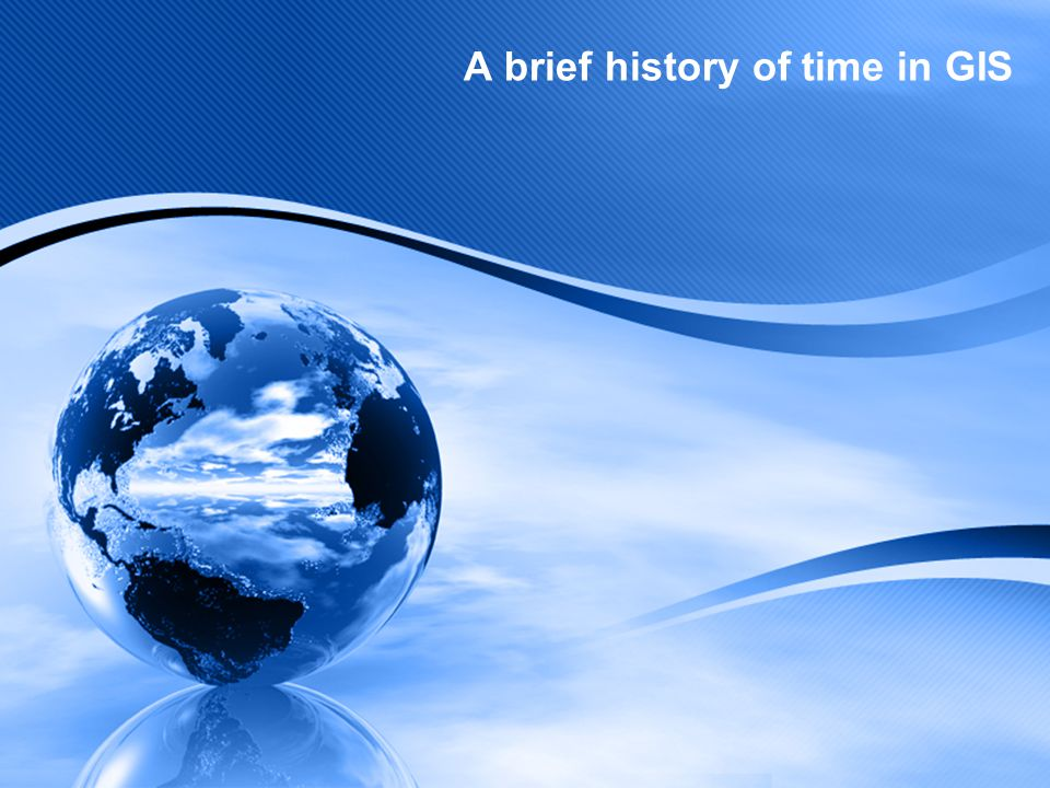 A brief history of time in GIS