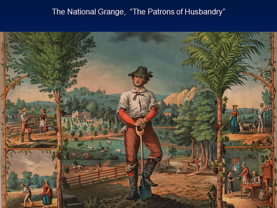 The National Grange, The Patrons of Husbandry