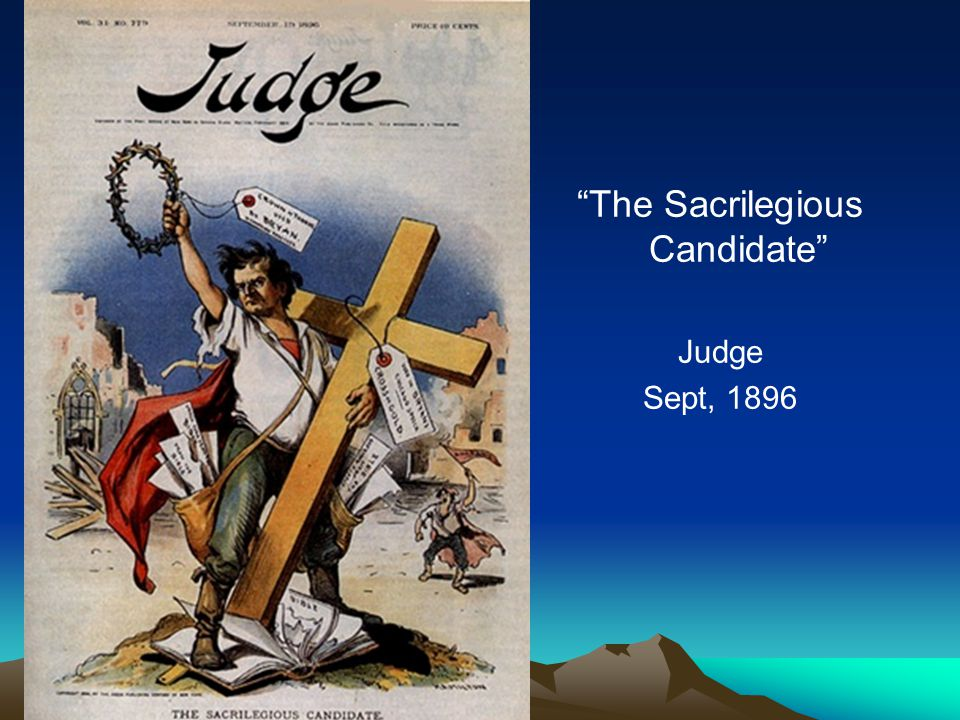 The Sacrilegious Candidate Judge Sept, 1896