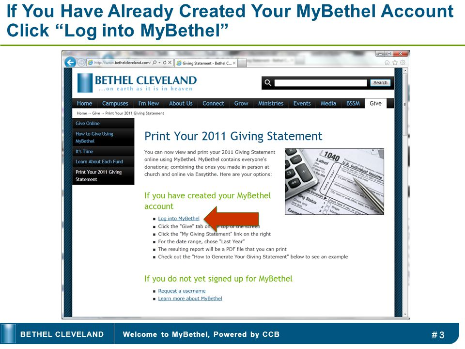 Welcome to MyBethel, Powered by CCBBETHEL CLEVELAND If You Have Already Created Your MyBethel Account Click Log into MyBethel # 3