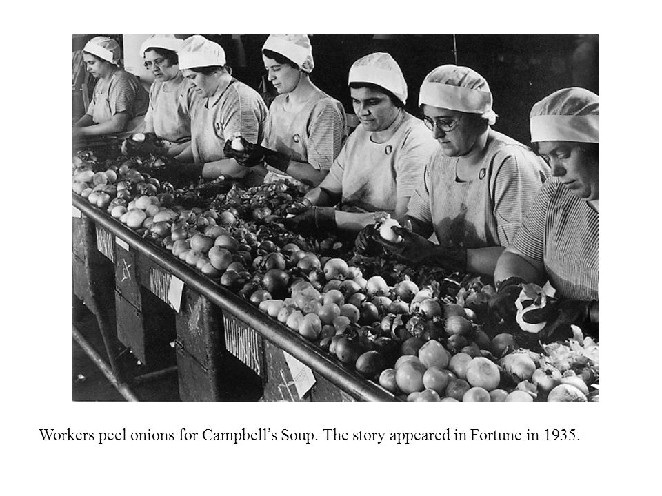 Workers peel onions for Campbell's Soup. The story appeared in Fortune in 1935.