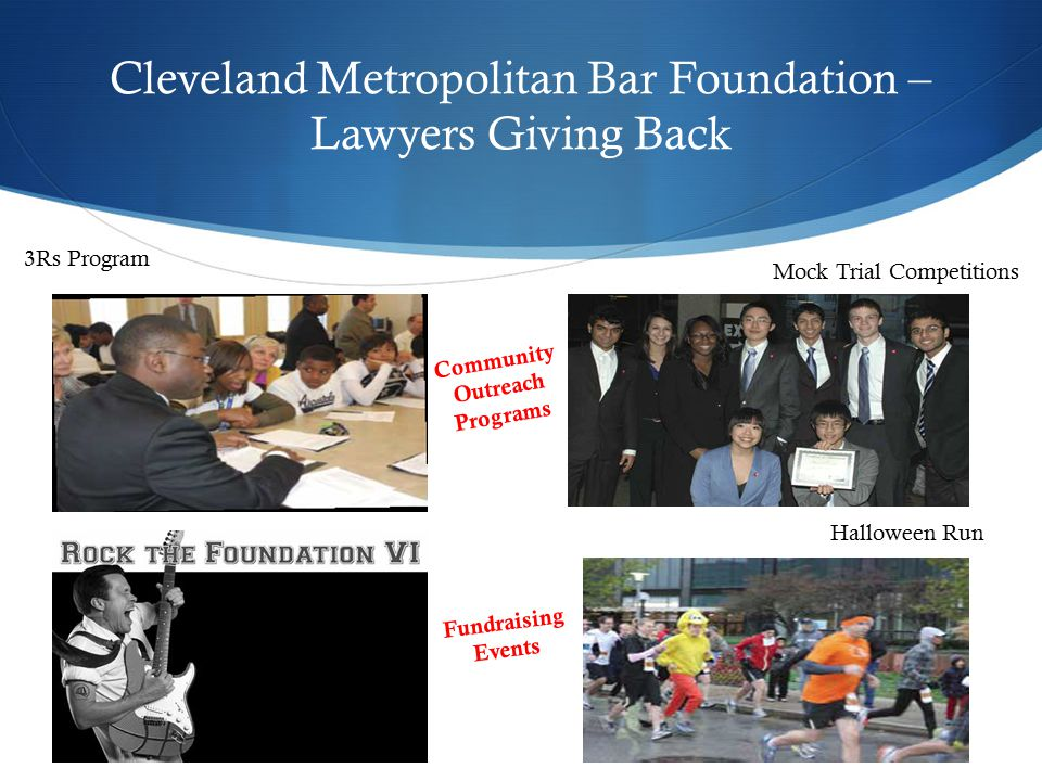 Cleveland Metropolitan Bar Foundation – Lawyers Giving Back 3Rs Program Mock Trial Competitions Halloween Run Community Outreach Programs Fundraising Events