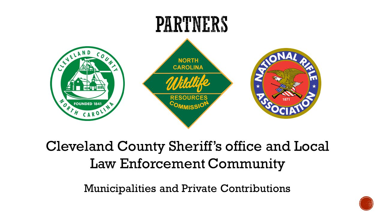Cleveland County Sheriff's office and Local Law Enforcement Community Municipalities and Private Contributions