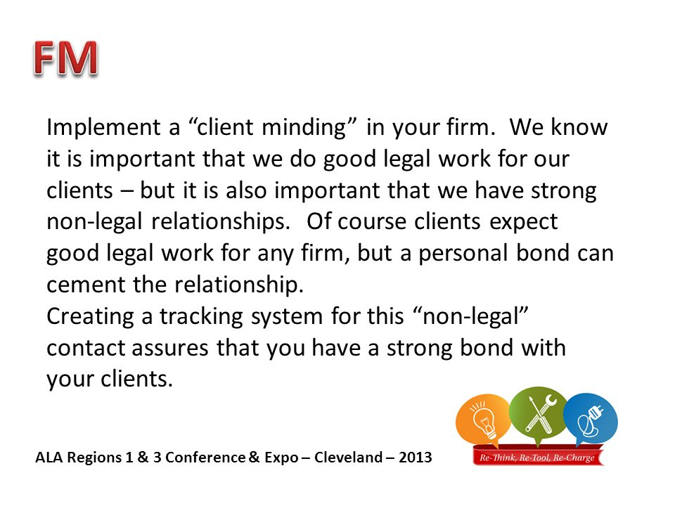 ALA Regions 1 & 3 Conference & Expo – Cleveland – 2013 Once hired the way to keep people productive and happy.