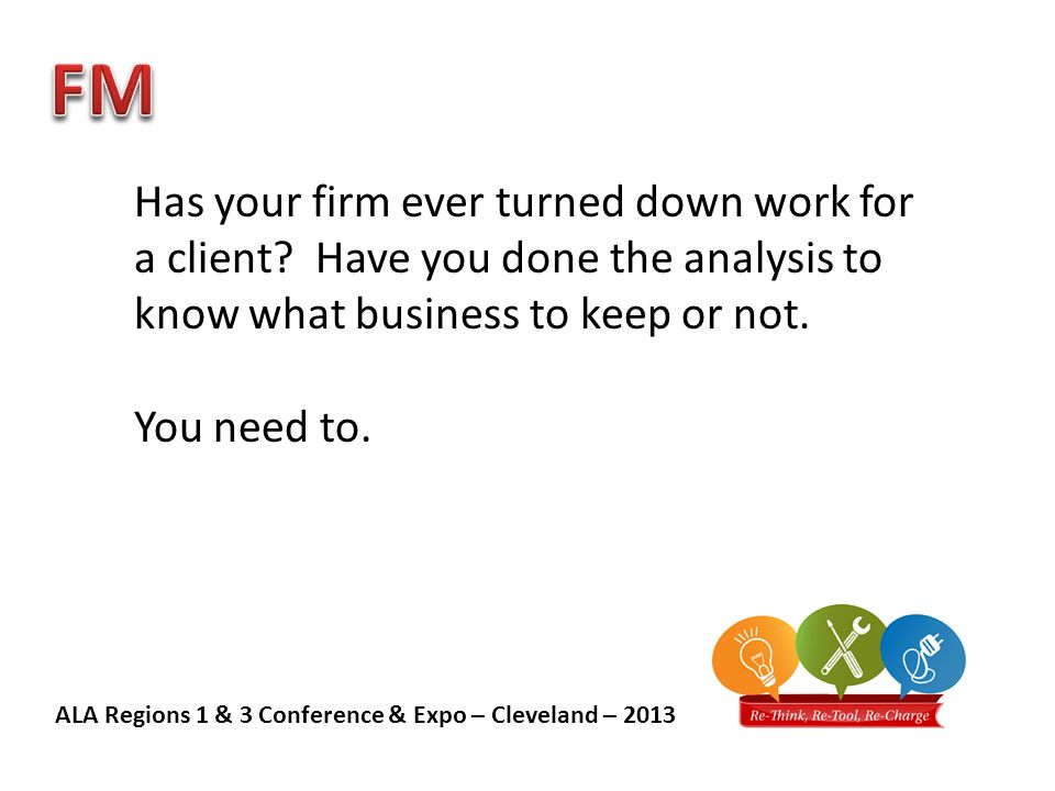 ALA Regions 1 & 3 Conference & Expo – Cleveland – 2013 Know your rates.