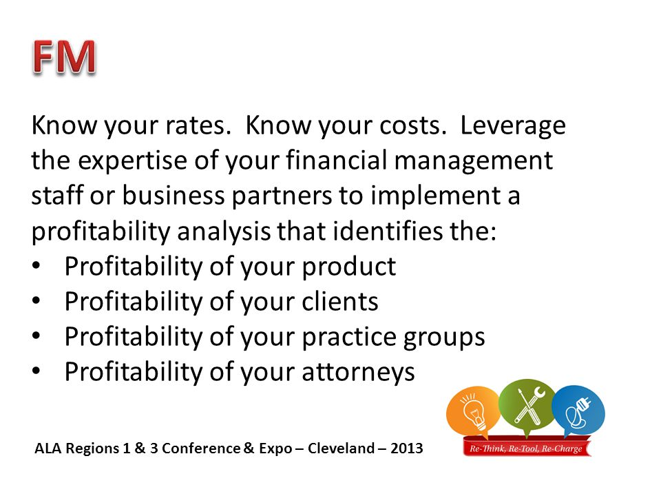 ALA Regions 1 & 3 Conference & Expo – Cleveland – 2013 Ask your Business Partners to join you at chapter events.