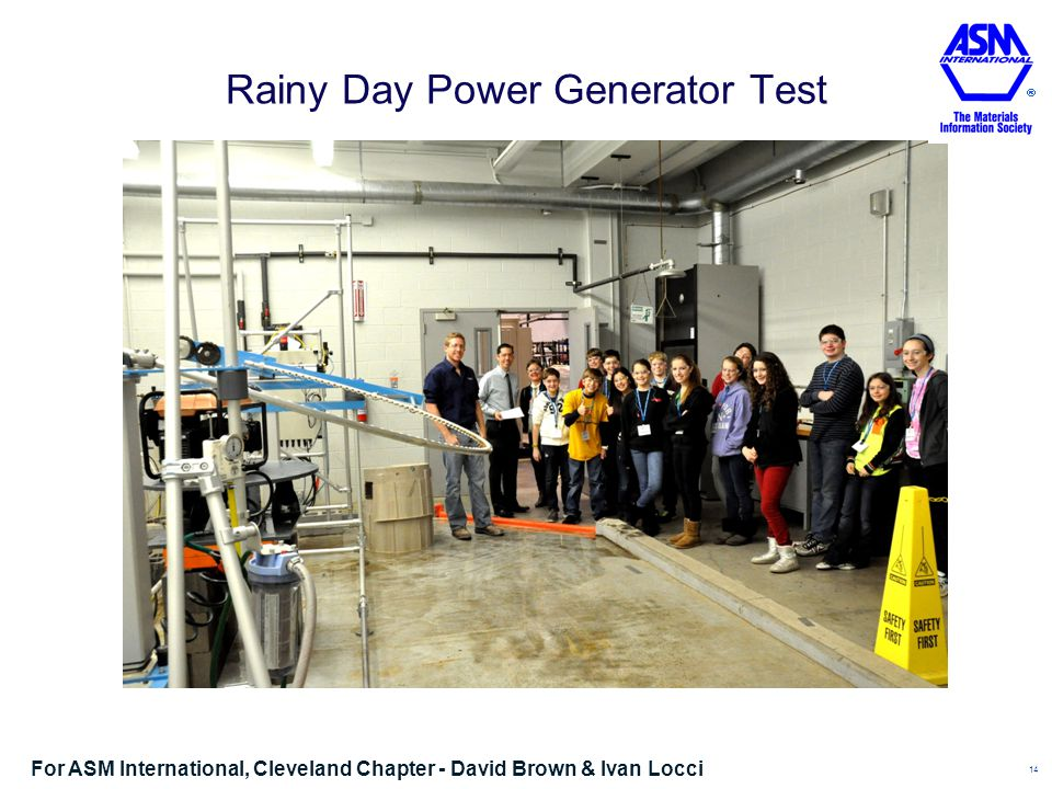 Rainy Day Power Generator Test 14 For ASM International, Cleveland Chapter - David Brown & Ivan Locci