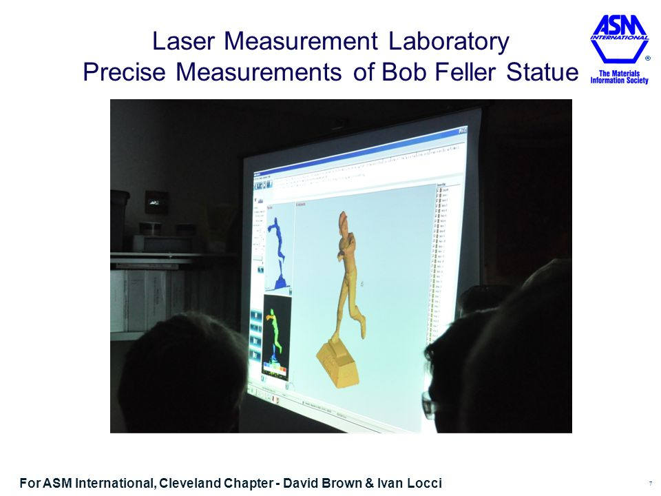 Laser Measurement Laboratory Precise Measurements of Bob Feller Statue 7 For ASM International, Cleveland Chapter - David Brown & Ivan Locci
