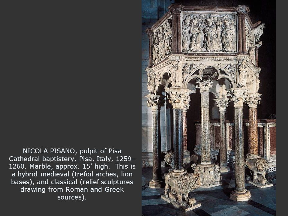 NICOLA PISANO, pulpit of Pisa Cathedral baptistery, Pisa, Italy, 1259– 1260.