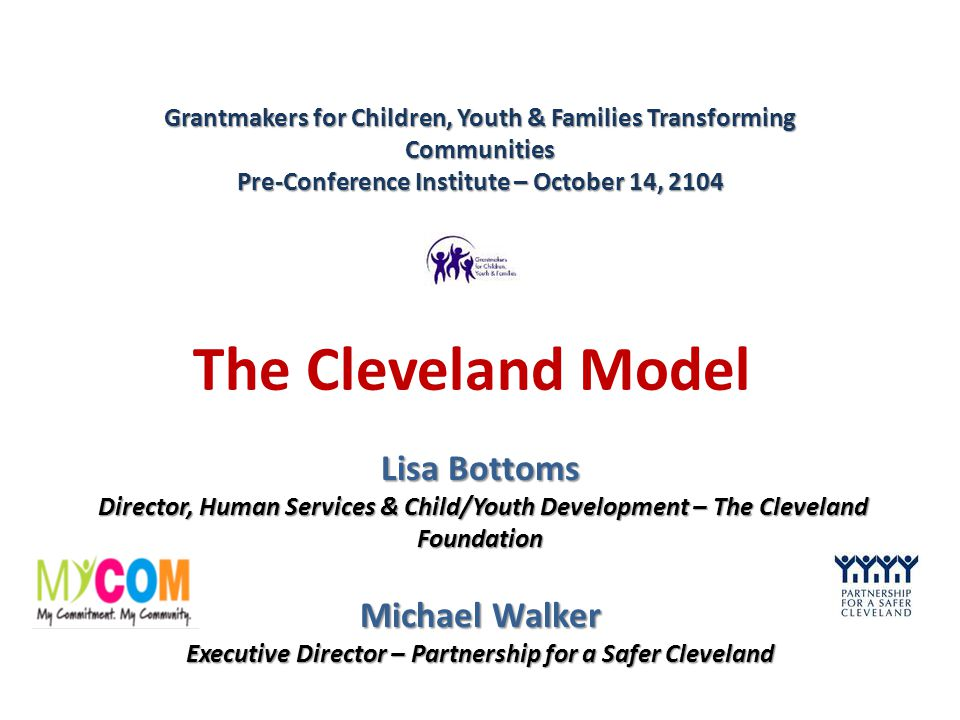 The Cleveland Way: A True Partnership Foundations City and County Government Community
