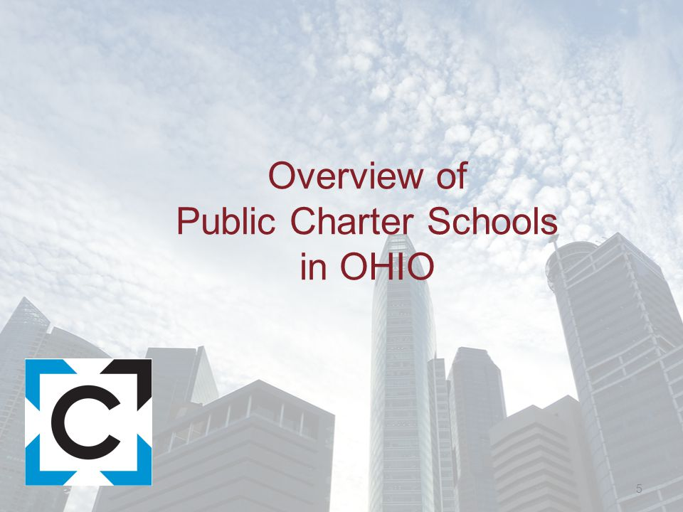 Overview of Public Charter Schools in OHIO 5