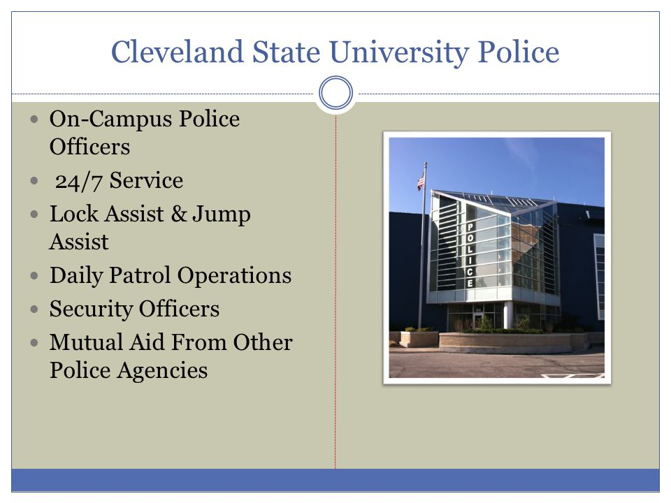 Cleveland State University Police On-Campus Police Officers 24/7 Service Lock Assist & Jump Assist Daily Patrol Operations Security Officers Mutual Ai