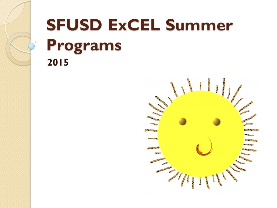 SFUSD ExCEL Summer Programs 2015