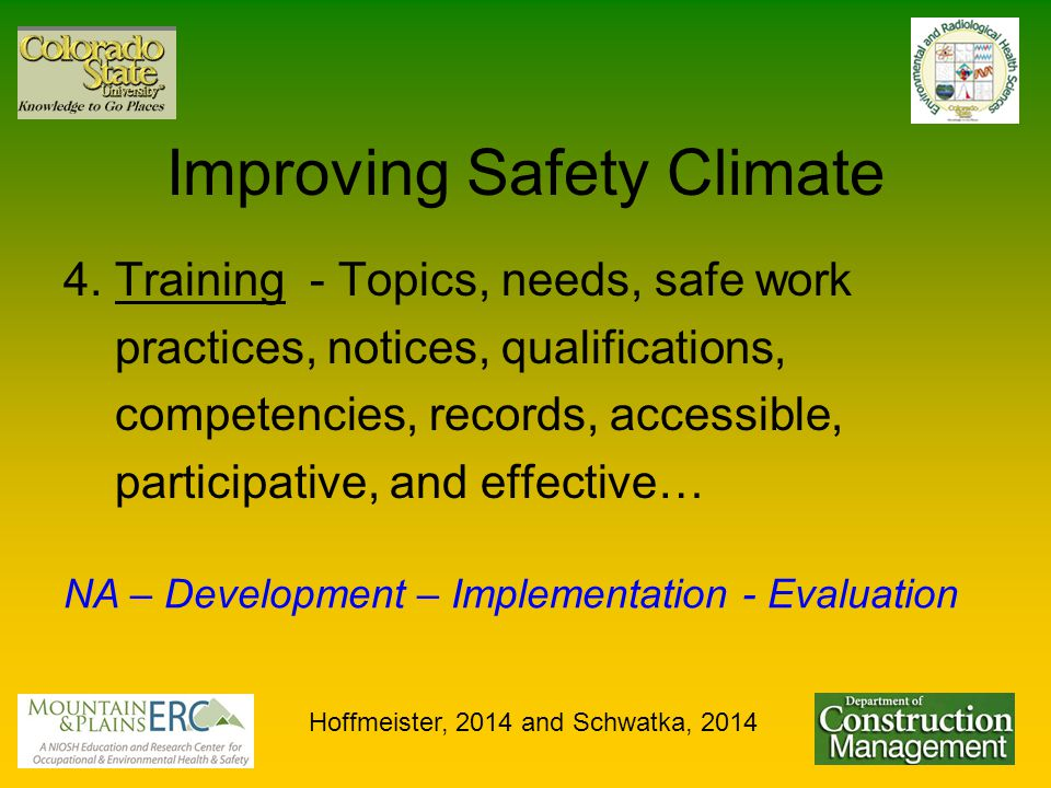 Improving Safety Climate 4.