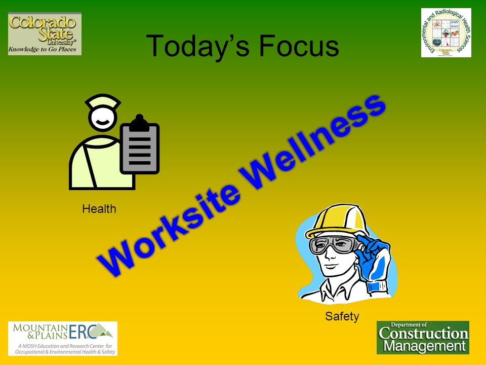 Today's Focus Health Safety